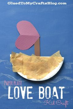 Paper Plate Love Boat {Kid Craft}