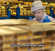 Just hittin' the ATM before I head out to buy a new tiara....