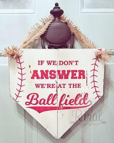 If We Don't Answer We're At The Ballfield   Door Hanger   Wood Sign   Baseball   Home Plate   Baseball Decor   Baseball Wreath   Sport Decor by RuralArtAndDesign on Etsy