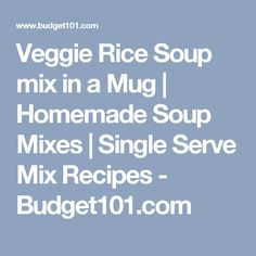 A combination of Veggies and rice in a lightly seasoned broth for a quick pick-me-up in five minutes flat. Soup Mixes, Rice Soup, Homemade Soup, Pick Me Up, Veggies, Mugs, Lunch Ideas, Recipes, Vegetable Recipes