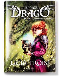 Licia Troisi - La ragazza drago-La clessidra di Aldibah