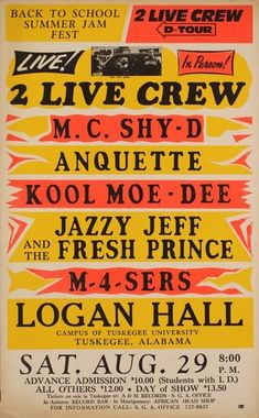 Hip-hop artists latched on to Globe's style. This poster was used to promote the Back to School Summer Jam Fest in 1987.