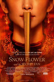 Snow Flower and the Secret Fan (July 2011) - It was a different take on the story, but worth seeing.