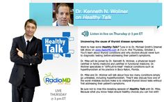 What's up with your #thyroid? What's causing the #fatigue, #weightgain, #hairloss and other irritable symptoms? Tune into Dr. Woliner and Dr. Mike Smith on RadioMD's Healthy Talk sponsored by Life Extension! The show airs at 2 p.m.! www.RadioMD.com www.holisticfamilymed.com