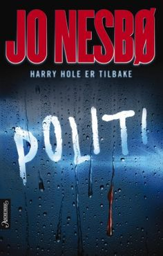 Fantastic thriller to read. Jo Nesbø - politi the new Harry Hole novel Ark, Book Worms, Thriller, Kindle, My Books, Audiobooks, Police, Novels, Neon Signs