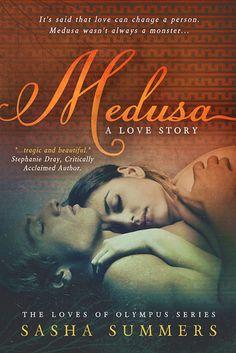 Medusa, A Love Story (Loves of Olympus, #1)