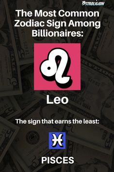 33 Interesting Zodiac Statistics - wealthiest highest earning zodiac sign and poorest least earning zodiac sign. #leo #pisces #zodiac
