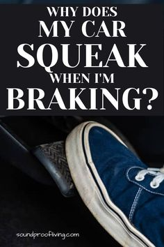 What you need to do in case you hear squeaking from your brakes. The situations where the squeaking isn't a serious issue. Car Sounds, Brake Shoes, Drum Brake, Sound Proofing, How To Make Shorts, Brake Pads, Vans, Van