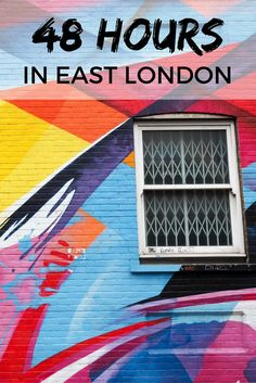 48 hours in London's East End
