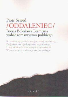 Szwed Piotr, Oddaleniec