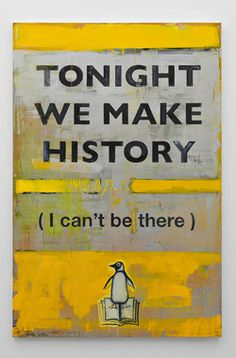 Harland Miller: Tonight We Make History