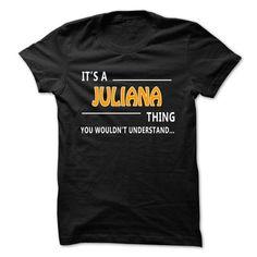Juliana thing understand ST421 - #tee design #tshirt skirt. CHECK PRICE => https://www.sunfrog.com/Names/Juliana-thing-understand-ST421-15971660-Guys.html?68278