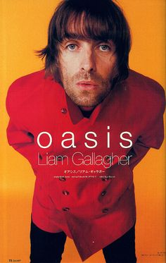 Liam Liam Gallagher Oasis, Noel Gallagher, Liam Oasis, Oasis Music, Liam And Noel, Britpop, Rockn Roll, Band Posters, Wonderwall