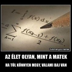 Funny pictures about Life is like math. Oh, and cool pics about Life is like math. Also, Life is like math photos. Funny Math Quotes, Math Jokes, Math Humor, Funny Quotes About Life, Cute Quotes, Science Humor, Math Cartoons, Memes Humor, Funny Jokes
