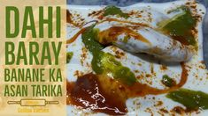 Dahi Baray Recipe, Ramadan Recipes 2020 How to make Special Mash Ki Daal Kay Dahi Baray at Home. A Step by Step Complete Dahi Baray Ramzan Recipe By Golden K. Ramzan Recipe, Daal, Ramadan, Cooking Recipes, Make It Yourself, Kitchen, Food, Banana, Cooking