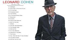 Leonard Cohen Greatest Hits - Leonard Cohen Best Songs - YouTube