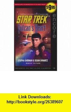 Vulcans Heart (Star Trek (Unnumbered Audio)) (9780743532556) Josepha Sherman, Susan Shwartz , ISBN-10: 0743532554  , ISBN-13: 978-0743532556 ,  , tutorials , pdf , ebook , torrent , downloads , rapidshare , filesonic , hotfile , megaupload , fileserve