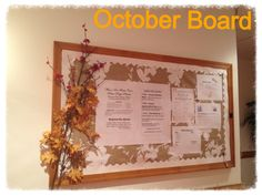 October board - used 2 twigs with leaves purchased @ Target. Tablecloth is used for the background.