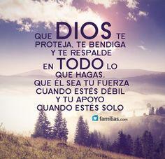 Que Dios sea tu apoyo