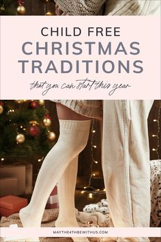 Ideas for Christmas Traditions for Couples Without Kids • May the 4th be with Us