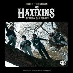 Os Haxixins - Under The Stones (2010)