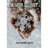Silver Frost... Frost Series Kailin Gow