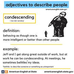 adjectives to describe people: condescending English Grammar Rules, English Adjectives, English Grammar Worksheets, English Phrases, English Idioms, English Words, English Lessons, Learn English, English Language