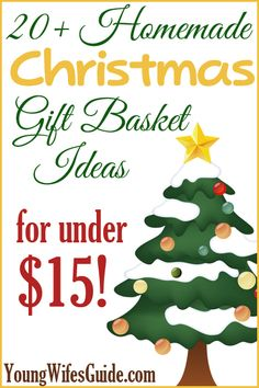 Put together meaningful and loving gift baskets for all your family and friends...for under $15!!