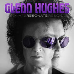 Ripando a História do Rock: Glenn Hughes - Resonate