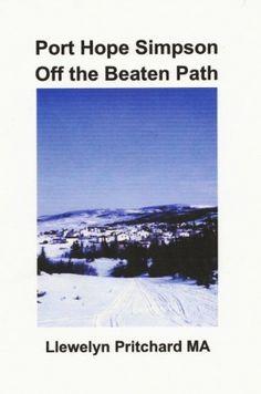 Port Hope Simpson Off the Beaten Path (Port Hope Simpson Mysteries Book 8) by Llewelyn Pritchard MA, http://www.amazon.com/dp/B00GWQKQO6/ref=cm_sw_r_pi_dp_25vhub1HDF2B9