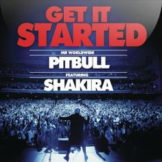 Listen to 'Get It Started feat. Shakira' by Pitbull from the album 'Get It Started feat. Shakira' on @Spotify thanks to @Pinstamatic - http://pinstamatic.com