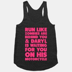 Run Like Daryl Is Waiting!! Love This shirt! Love Walking Dead! Cute Workout Shirt!