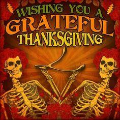 Grateful Thanksgiving  (Dead)