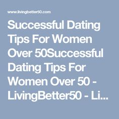 dating and relationships over 50