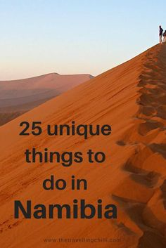 Discover 25 unique things to do in Namibia! From adrenaline adventures to sunrise on Sossusvlei and desert walking tours, Namibia offers a lot! Travel Advice, Travel Guides, Travel Tips, Places To Travel, Places To See, Travel Destinations, Holiday Destinations, Safari, Travel Around The World