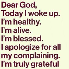 Oh how I want to be grateful for all the things I take for granted.