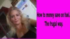 How to save money on fuel. The frugal way. FRUGAL Tip number 4.