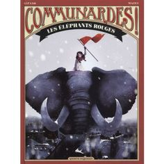 BD : Communardes ! Les éléphants rouges
