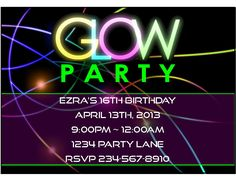 Glow Party Invitation Ideas Luxury Awesome Glow Party Ideas and Neon Party Games Neon Party Invitations, Birthday Invitation Templates, Invitation Ideas, Invites, Neon Birthday, Birthday Party For Teens, 13th Birthday, Birthday Bash, Birthday Ideas
