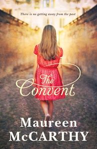 """""""The Convent"""" by Maureen McCarthy"""