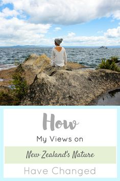 How My Views on New Zealand Have Changed (and What it has Taught Me About Gratitude) - That Green Olive New Zealand, Gratitude, Change, Teaching, Lifestyle, News, Green, Nature, Naturaleza