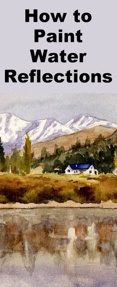 Learn how to paint reflections on the water with this watercolor painting class #watercolorarts