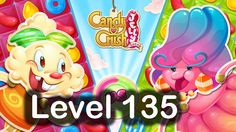 Candy Crush Jelly Saga Level 135 Gameplay