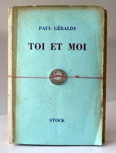 Toi et Moi by Paul Géraldy
