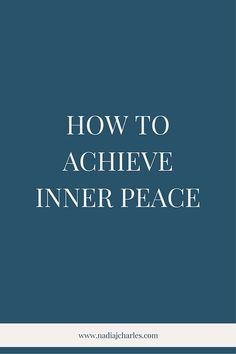 How to Achieve Inner Peace | Nadia J Charles | Clinical Hypnotherapist & Life Coach