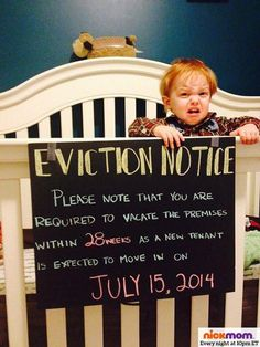 fun diy baby announcement / pregnancy announcement this is terrible but funny Second Baby Announcements, Creative Pregnancy Announcement, Pregnancy Announcements, 2nd Child Announcement, Funny Babies, Cute Babies, Eviction Notice, 2nd Baby, Baby Baby