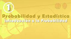 Probabilidad: 01 - Introducción a probabilidad
