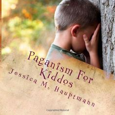Paganism For Kiddos: A Kids and Parents' Guide to Pagan and Wiccan Practice by Jessica M. Hauptmann,http://www.amazon.com/dp/0988825015/ref=cm_sw_r_pi_dp_wwnjtb04TEVSAD28