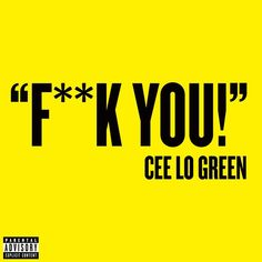 """""""Fuck You"""" by CeeLo Green was added to my #ThrowbackThursday playlist on Spotify"""