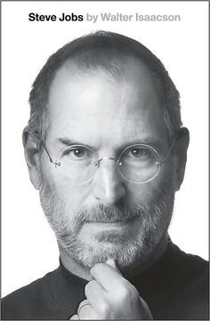 """""""Steve Jobs"""" by Walter Isaacson (a favorite history/biography book)"""